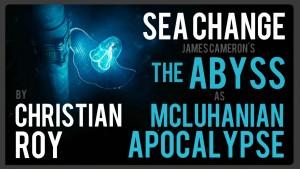 Sea Change: James Cameron's The Abyss as McLuhanian Apocalypse