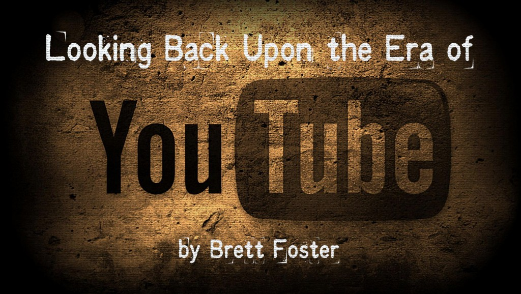 Looking Back Upon the Era of YouTube