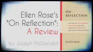 "Ellen Rose's ""On Reflection"": A Review"
