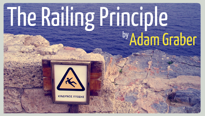 The Railing Principle