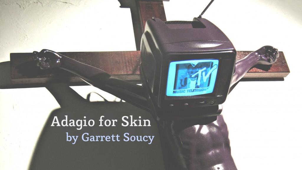 Adagio for Skin