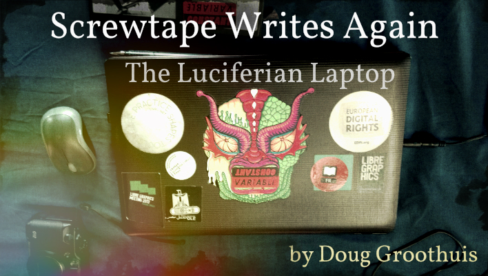 Screwtape Writes Again: The Luciferian Laptop by Doug Groothuis
