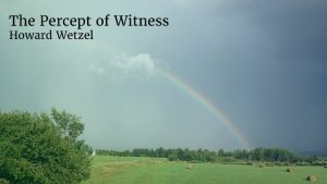 The Percept of Witness